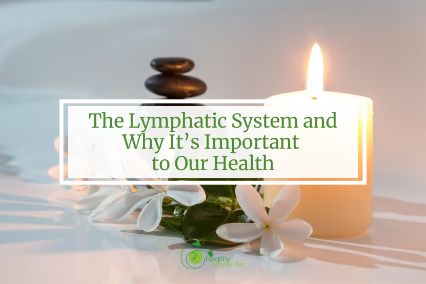 lymphatic system important to health candle balance