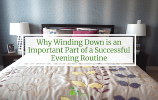 Why Winding Down is an Important Part of a Successful Evening Routine bedroom